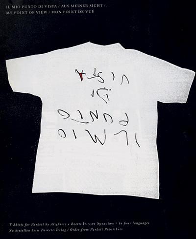 """da Parkett, T-Shirt """"Il mio punto di vista"""", 1990"""